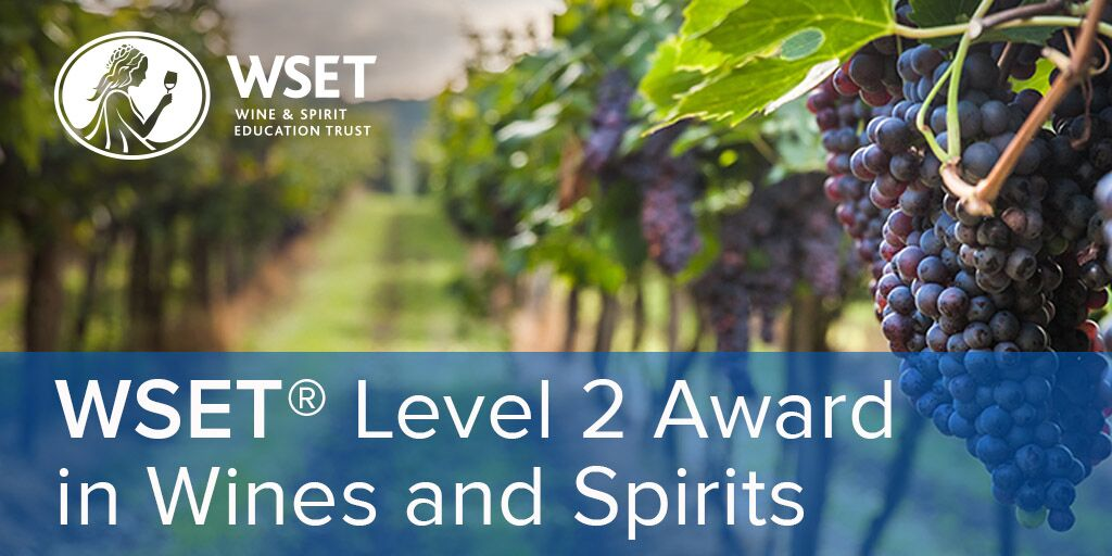 WSET Level 2 Award in Wines and Spirits